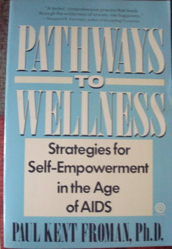 Pathways to Wellness (Plume): Froman, Paul Kent