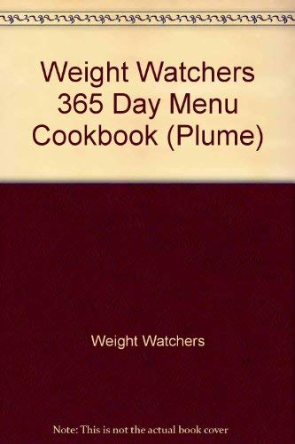 9780452264625: Weight Watchers 365 Day Menu Cookbook