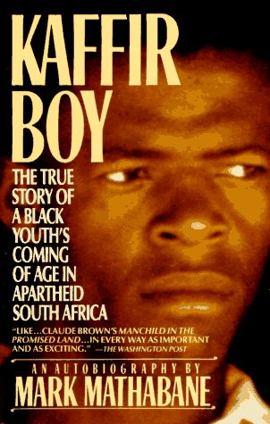 9780452264717: Kaffir Boy: The True Story of a Black Youth's Coming of Age in Apartheid South Africa