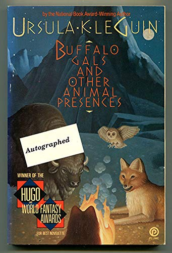 9780452264809: Buffalo Gals and Other Animal Presences (Plume)
