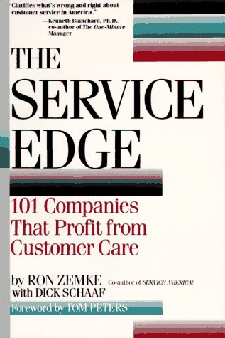 9780452264939: The Service Edge: 101 Companies That Profit from Customer Care (Plume)