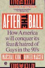 9780452264984: After the Ball: How America Will Conquer Its Fear and Hatred of Gays in the 90's