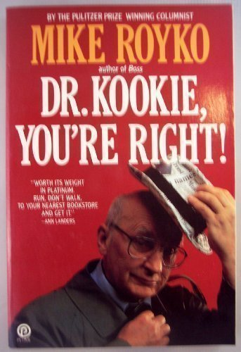 9780452265158: Dr. Kookie, You're Right! (Plume)