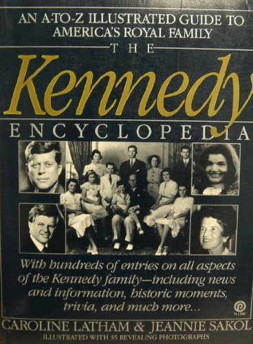 9780452265202: The Kennedy Encyclopedia (Plume)