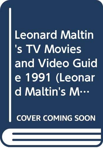 9780452265226: Leonard Maltin's TV Movies and Video Guide 1991 (Leonard Maltin's Movie Guide)