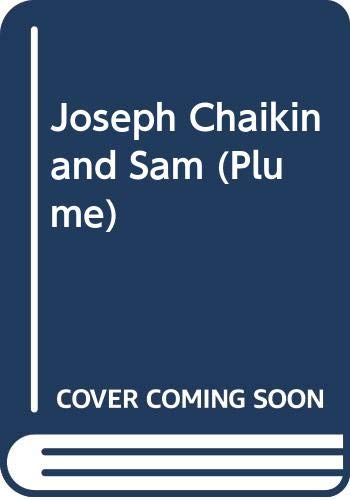 9780452265271: Joseph Chaikin and Sam Shepard: Letters and Texts, 1972-1984