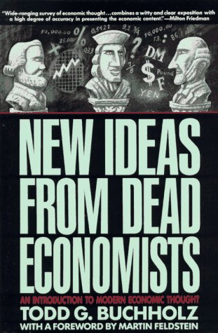9780452265332: New Ideas from Dead Economists (Plume)