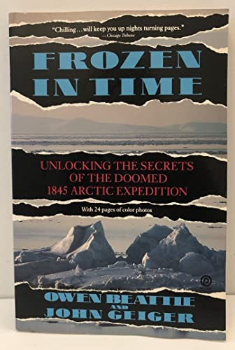 9780452265370: Frozen in Time: Unlocking the Secrets of the Franklin Expedition