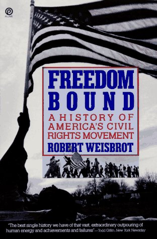 9780452265530: Freedom Bound: A History of America's Civil Rights Movement