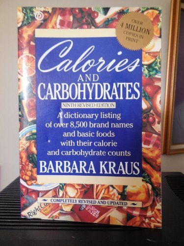 9780452265592: Calories and Carbohydrates: Ninth Edition (Plume)