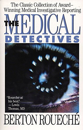 9780452265882: The Medical Detectives: The Classic Collection of Award-Winning Medical Investigative Reporting (Truman Talley)