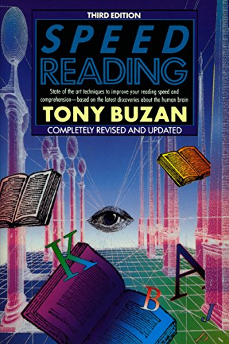 9780452266049: Speed Reading: State-of-the-Art Techniques to Improve Your Reading And Comprehension - Based On the Latest Discoveries About the Human Brain, Completely Revised And Updated