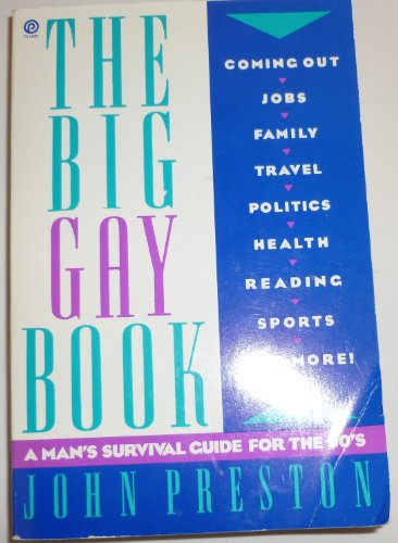 9780452266216: The Big Gay Book: A Man's Survival Guide for the Nineties
