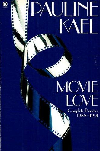 9780452266353: Movie Love: Complete Reviews 1988-1991