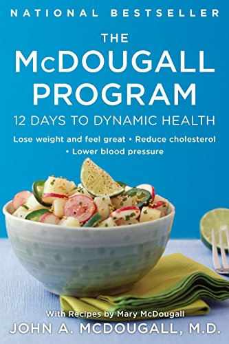 9780452266391: The McDougall Program: Twelve Days to Dynamic Health