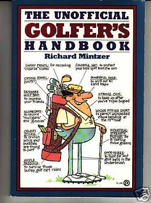 The Unofficial Golfer's Handbook: Richard Mintzer