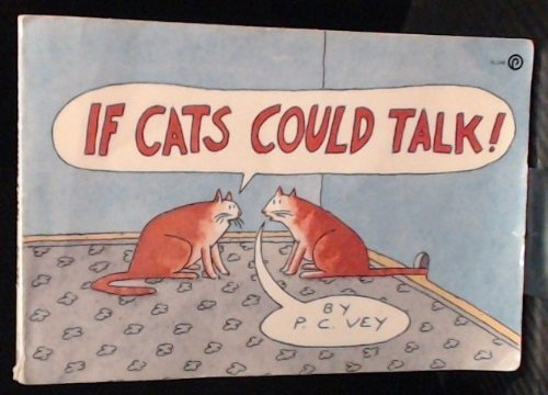 If Cats Could Talk (Plume): Vey, P. C.
