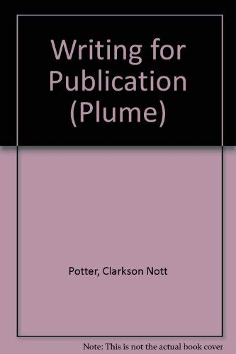 9780452266445: Writing for Publication (Plume)