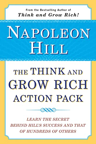 9780452266605: The Think and Grow Rich Action Pack: Learn the Secret Behind Hill's Success and That of Hundreds of Others