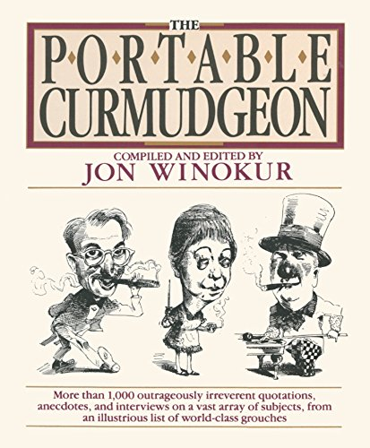 9780452266681: The Portable Curmudgeon (Plume)