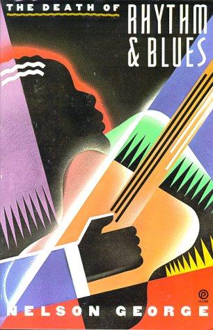 9780452266971: The Death of Rhythm and Blues