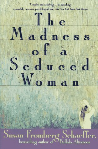 9780452267091: The Madness of a Seduced Woman (Plume)