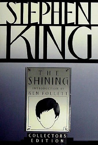 The Shining: Collectors' Edition (Collectors' Editions): King, Stephen