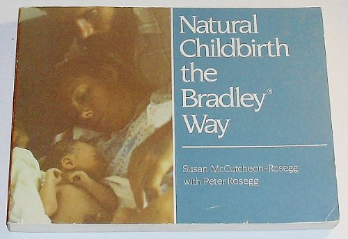 9780452267244: Natural Childbirth the Bradley Way