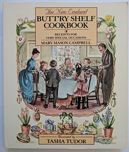 The New England Butt'ry Shelf Cookbook (0452267366) by Campbell, Mary Mason; Tudor