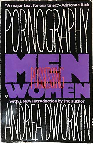 9780452267930: Pornography: Men Possessing Women (Plume)