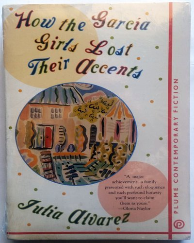 9780452268067: How the Garcia Girls Lost Their Accents (Plume)