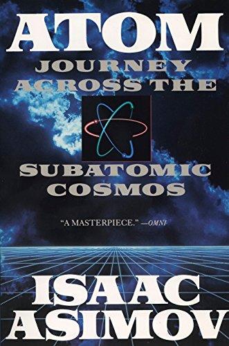 9780452268340: Atom: Journey Across the Subatomic Cosmos (Plume)