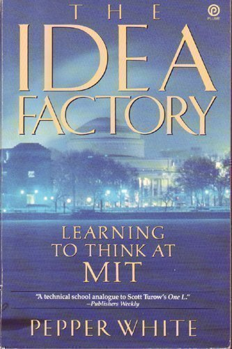 9780452268418: The Idea Factory: Learning to think at M.I.T. (Plume)