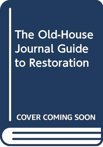 9780452268500: The Old-House Journal Guide to Restoration