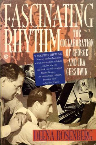 9780452268609: Fascinating Rhythm: The Collaboration of George and Ira Gershwin