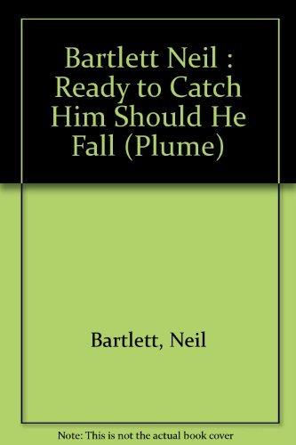 9780452268739: Ready to Catch Him Should He Fall: A Novel (Plume)