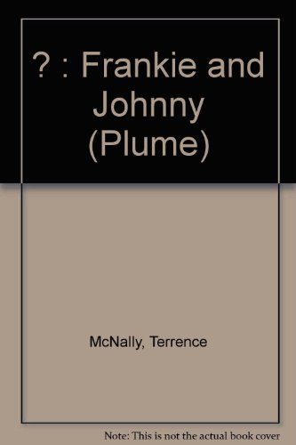 9780452268845: Frankie & Johnny in the Clair de Lune (Plume)