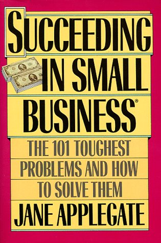 9780452268869: Succeeding in Small Business: The 101 Toughest Problems and How to Solve Them (Plume)