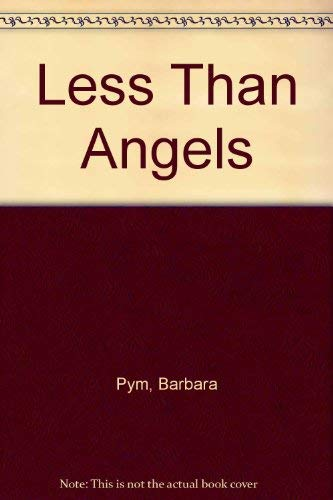 9780452268968: Less Than Angels