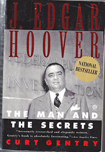 9780452269040: J. Edgar Hoover: The Man And the Secrets