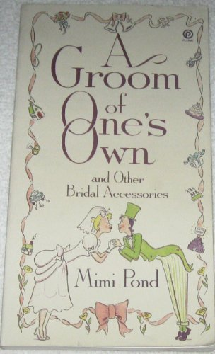 9780452269453: A Groom of One's Own: And Other Bridal Accessories (Plume)