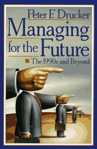 9780452269842: Managing for the Future: The 1990s and Beyond