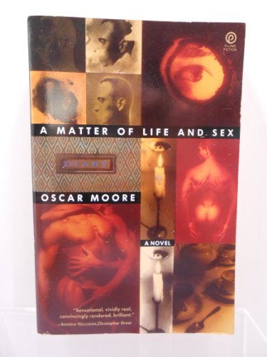 A Matter of Life and Sex: A Novel (Plume Fiction): Moore, Oscar