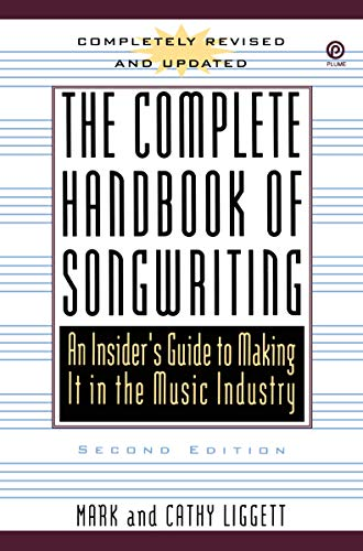 9780452270114: The Complete Handbook of Songwriting: An Insider's Guide to Making It in the Music Industry, Second Edition (Plume)