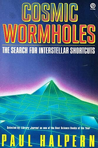 9780452270299: Cosmic Wormholes: The Search for Interstellar Shortcuts