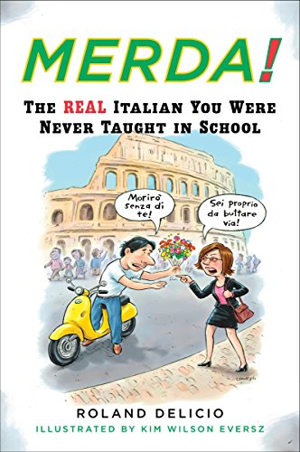 9780452270398: Merda!: The Real Italian You Were Never Taught in School