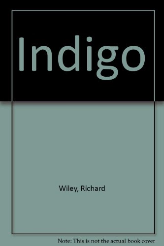 Indigo: Wiley, Richard