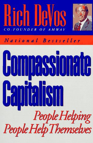 9780452270510: Compassionate Capitalism: People Helping People Help Themselves