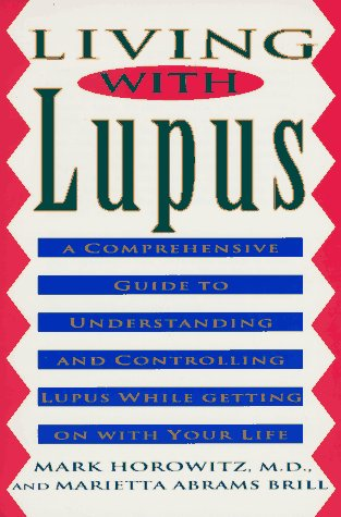 9780452270565: Living with Lupus