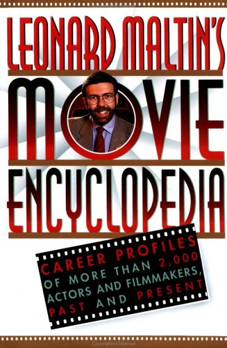 9780452270589: Leonard Maltin's Movie Encyclopedia: Career Profiles of More Than 2,000 Actors and Filmmakers, Past and Present